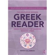 The Routledge Modern Greek Reader: Greek folktales for learning modern Greek by Kaliambou; Maria, 9781138809635