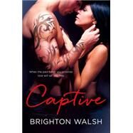 Captive by Walsh, Brighton, 9781250059635