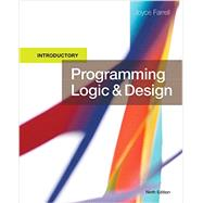 Programming Logic and Design, Introductory by Farrell, Joyce, 9781337109635