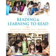 Reading and Learning to Read, Ninth Edition by Jo Anne L. Vacca;   Richard T. Vacca;   Mary K. Gove;   Linda C. Burkey;   Lisa A. Lenhart;   Christine A. McKeon, 9780133569636
