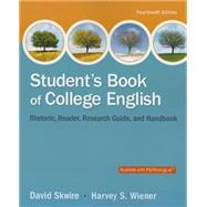 Student's Book of College English by Skwire, David; Wiener, Harvey S., 9780321979636