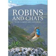 Robins and Chats by Clement, Peter; Rose, Chris, 9780713639636