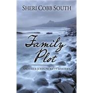 Family Plot by South, Sheri Cobb, 9781432829636