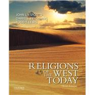 Religions of the West Today by Esposito, John L.; Fasching, Darrell J.; Lewis, Todd T., 9780199999637
