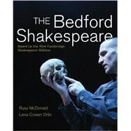 The Bedford Shakespeare by McDonald, Russ; Orlin, Lena Cowen, 9780312439637