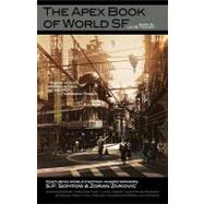 The Apex Book of World Sf by Tidhar, Lavie, 9780982159637