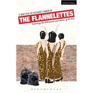 The Flannelettes by Cameron, Richard, 9781474259637