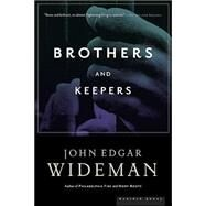 Brothers And Keepers by Wideman, John Edgar, 9780618509638