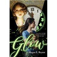 Glow by Bryant, Megan E., 9780807529638