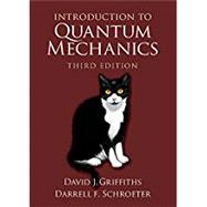 Introduction to Quantum Mechanics by Griffiths, David J.; Schroeter, Darrell F., 9781107189638