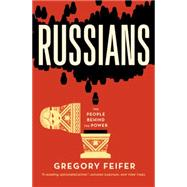 Russians by Feifer, Gregory, 9781455509638