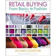 Retail Buying From Basics to Fashion by Clodfelter, Richard, 9781628929638