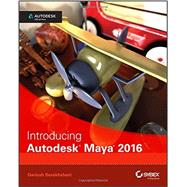 Introducing Autodesk Maya 2016 by Derakhshani, Dariush, 9781119059639