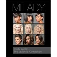 Study Guide: The Essential Companion for Milady Standard Cosmetology by Milady, 9781285769639
