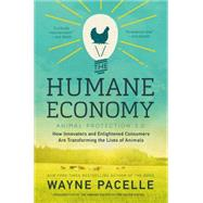 The Humane Economy by Pacelle, Wayne, 9780062389640