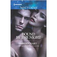 Bound By The Night by Hart, Megan, 9780373009640