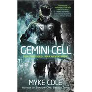 Gemini Cell A Shadow Ops Novel by Cole, Myke, 9780425269640
