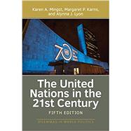 The United Nations in the 21st Century by Mingst,Karen A., 9780813349640