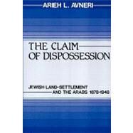 The Claim of Dispossession by Avneri,Arieh L., 9780878559640