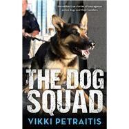 The Dog Squad by Petraitis, Vikki, 9780143799641