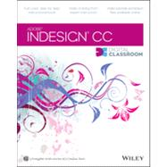 Indesign Cc Digital Classroom by Smith, Christopher; AGI Creative Team, 9781118639641