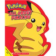 All About Pikachu (Pokémon) by Whitehill, Simcha, 9781338279641