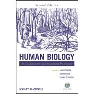 Human Biology : An Evolutionary and Biocultural Perspective by Stinson, Sara; Bogin, Barry; O'Rourke, Dennis, 9780470179642