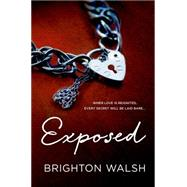 Exposed by Walsh, Brighton, 9781250059642