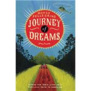 Journey of Dreams by Pellegrino, Marge, 9781845079642