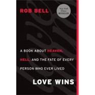 Love Wins by Bell, Rob, 9780062049643