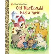 Old MacDonald Had a Farm by GOLDEN BOOKSKENNEDY, ANNE, 9780307979643