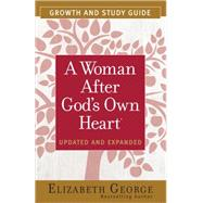 A Woman After God's Own Heart Growth and Study Guide by George, Elizabeth, 9780736959643