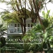 The Tropical Cottage: At Home in Coconut Grove by Dunlop, Beth; Uribe, Claudia, 9780847839643