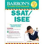 Barron's Ssat/Isee by Elliott, Kathleen J.; Geraci, Carmen; Ebner, David, 9781438009643