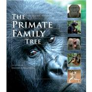 The Primate Family Tree by Redmond, Ian; Goodall, Jane, 9781554079643