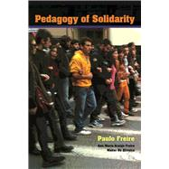 Pedagogy of Solidarity by Freire,Paulo, 9781611329643