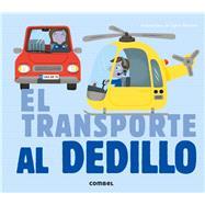 El transporte al dedillo by Bessard, Sylvie, 9788498259643