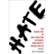 Hate by Weitzmann, Marc, 9780544649644