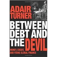 Between Debt and the Devil by Turner, Adair, 9780691169644