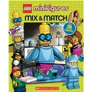 LEGO Minifigures: Mix & Match (LEGO) by Petranek, Michael; Lee, Paul, 9781338249644