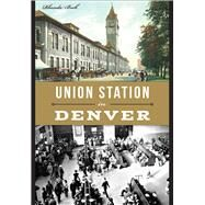 Union Station in Denver by Beck, Rhonda, 9781626199644