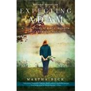 Expecting Adam by Beck, Martha, 9780307719645