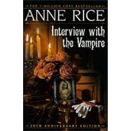 Interview with the Vampire by RICE, ANNE, 9780345409645