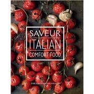 Italian Comfort Food by Saveur, 9781616289645