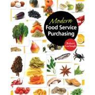 Modern Food Service Purchasing Business Essentials to Procurement by Garlough, Robert B, 9781418039646