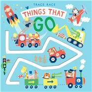 Trace Race: Things That Go by Hawkins, Klara; Landes, Andi, 9781626869646