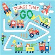 Trace Race: Things That Go by Hawkins, Klara; Landes, Andi, 9781626869646