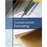 Fundamentals of Construction Estimating by Pratt, David, 9781439059647