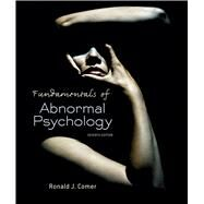Fundamentals of Abnormal Psychology & LaunchPad 6 Month Access Card by Comer, 9781464189647