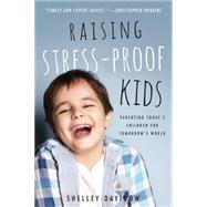 Raising Stress-Proof Kids by Davidow, Shelley, 9781939629647